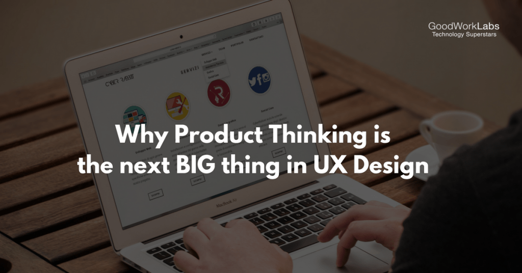 Product thinking in UX Design