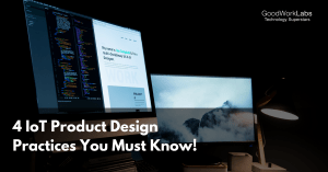 IoT product design practices