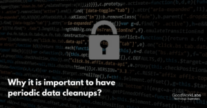 Data cleanups importance