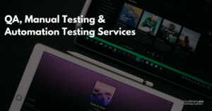 QA, Manual Testing & Automation Testing Services