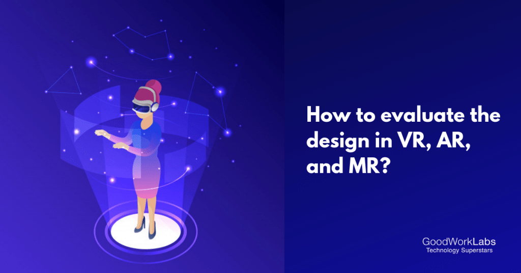Design Tips for VR, AR and MR