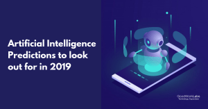 Top Artificial Intelligence Predictions in 2019