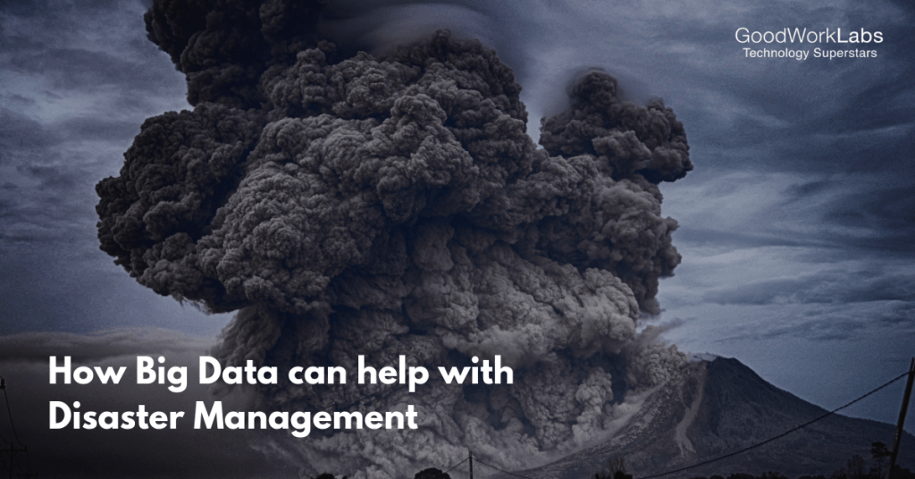 Big data in disaster management