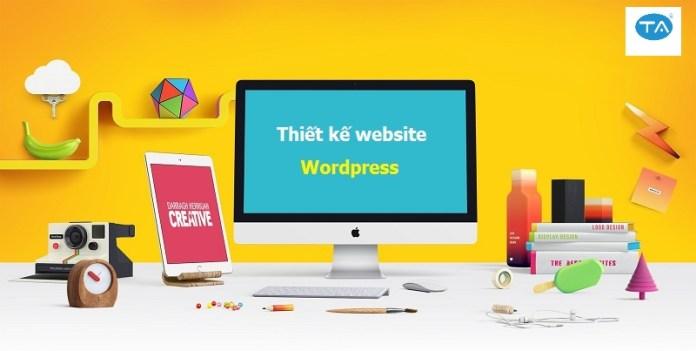 Thuận An nhận thiết kế website bán hàng bằng wordpress nhanh chóng giá rẻ