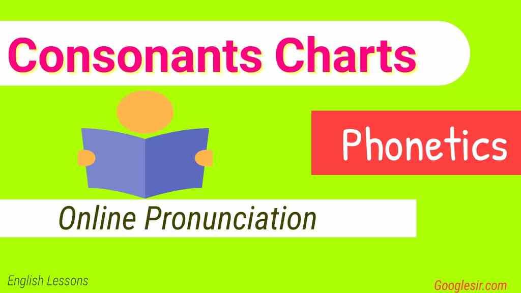 Consonants Charts - Phonetics