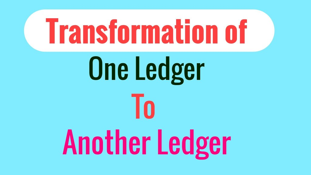 Transfer from One Ledger to Another Ledger