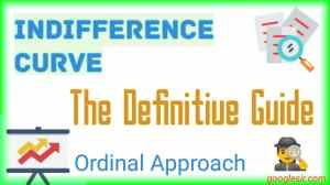 Indifference Curve Analysis: The Definitive Guide