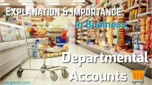 Departmental Stores Accounts