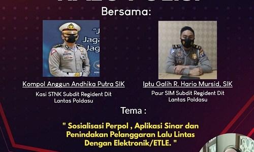 Dialog Interaktif Halo Polisi Poldasu: Sosialisasi Perpol, Aplikasi Sinar, dan Penindakan Pelanggaran Lalulintas dengan Elektronik