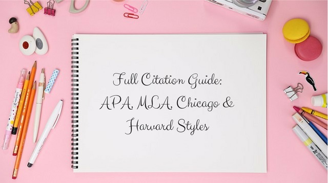 Full Citation Guide_ APA, MLA, Chicago & Harvard Styles