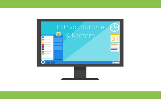 Extract BKF File & Restore