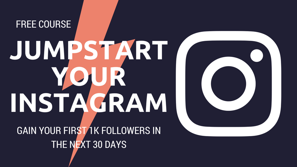 Free Instagram Course Get 1000 Followers