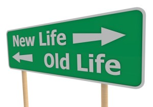 Old life, new life, sign