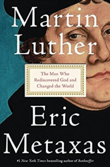 Martin_Luther__The_Man_Who_Rediscovered_God_and_Changed_the_World__Eric_Metaxas__9781101980019__Amazon_com__Books