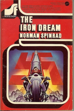 book cover: The Iron Dream by Norman Spinrad