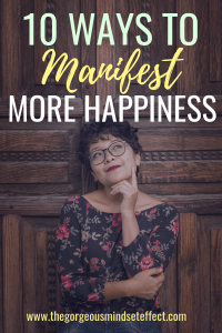 How to Manifest Happiness