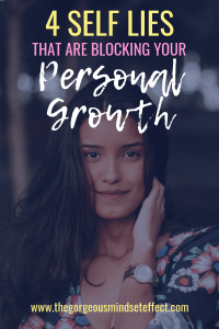 4 Lies Blocking Your Personal Growth