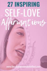 27 Inspiring Self Love Affirmations