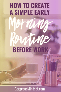 Looking for a simple early morning routine that you can use daily before work? Here is an easy daily routine for the morning and one for the night before!