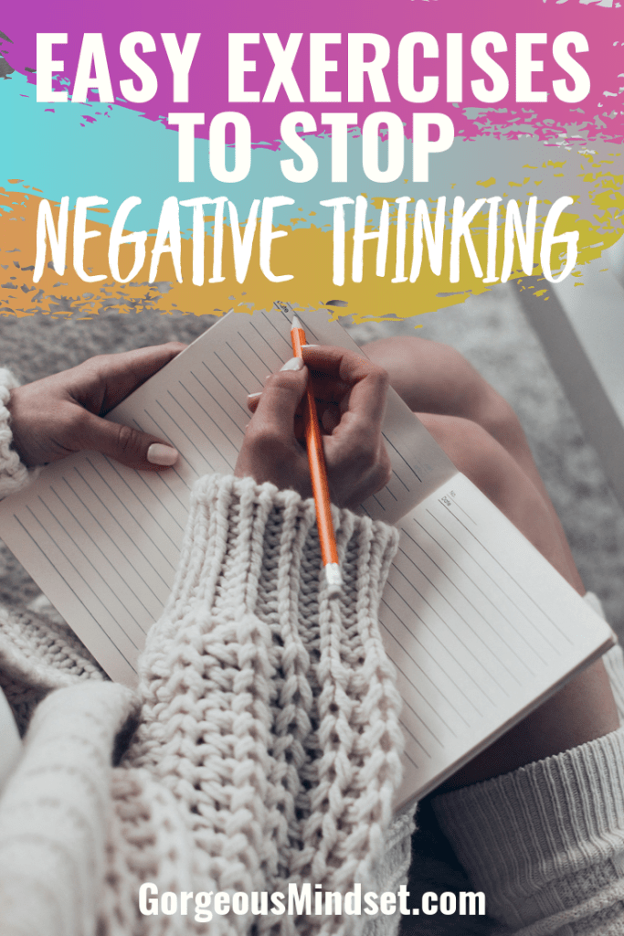 You've heard that thoughts become things. Well, negative thinking is more likely to yield negative things. Here's how to keep thoughts positive...