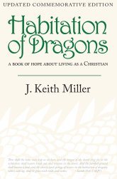 Habitation of Dragons by Keith Miller