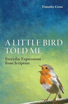 A Little Bird Told Me by Timothy Cross
