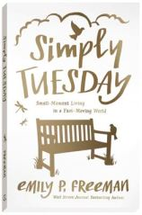 """""""Cover of Simply Tuesday"""" by Emily P Freeman"""