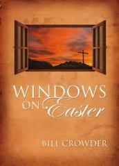 Windows On Easter by Bill Crowder