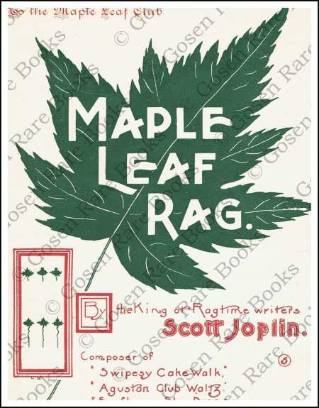 Maple Leaf Rag by Scott Joplin - King of Ragtime Writers