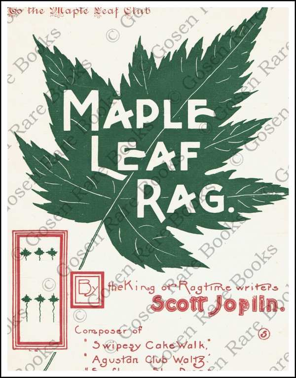 Maple Leaf Rag by Scott Joplin - King of Ragtime Writers