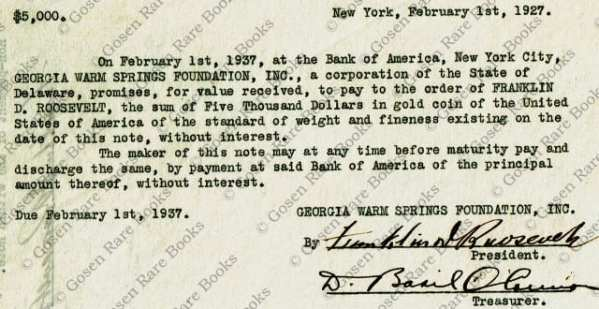 Promissory Note Signed Twice by F.D.R. for Georgia WarmSprings Foundation