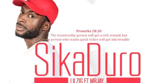 Lil Zig ft Mr Jay - Sika Duro