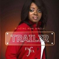 Faffa - Trailer (@faffamusicworld) (Music Download)
