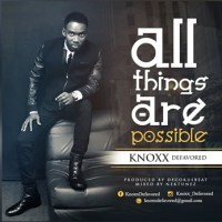 Knoxx - All Things Are Possible (Music Download)