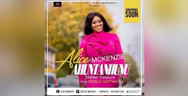 Alice Mckenzie ft Noble Nketsiah - Ahuntanhunu