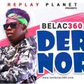 Belac 360 - Der Nor (Prod By Replay Planet) (Music Download)