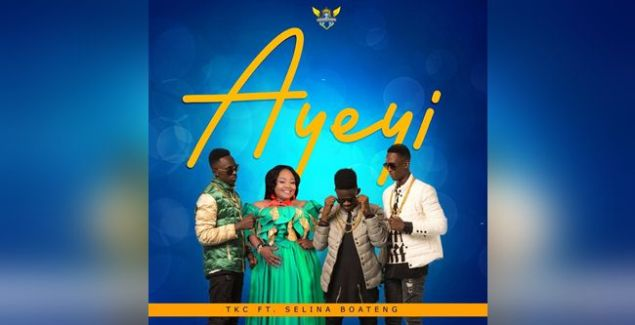 TKC ft Selina Boateng -Ayeyi (@chara_tkc) (Music Download)