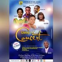 Victoria Sarfo, MaaDwoa, Derrick Agyare & Others Set For Living Praise Concert 2018