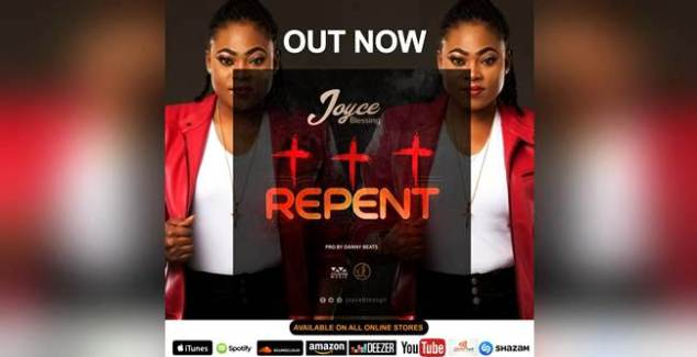 Joyce Blessing- Repent (Prod. By Danny Beatz) (Music Download)