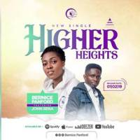 Bernice Panford ft John Sena - Higher Heights (Official Music Video)