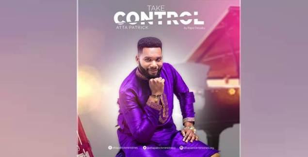 Atta Patrick - Take Control music mp3 download