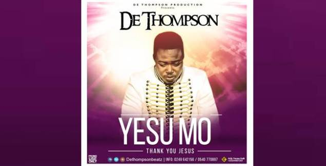 De Thompson - Yesu Mo (Thank You Jesus) (Music Download)