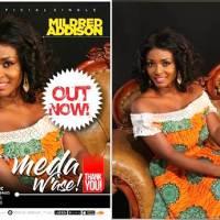 Gospel Artiste Mildred Addison Releases Maiden Single 'Meda Wase'