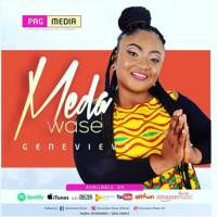 Genevieve - Meda Wase (@GenevieveMusic) (Music Download)