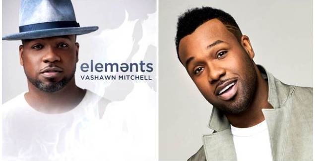 Vashawn Mitchell's Anticipated New Album Elements Now Available