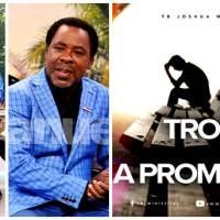 Prophet TB Joshua – Your Trouble, a Promotion (Devotion)