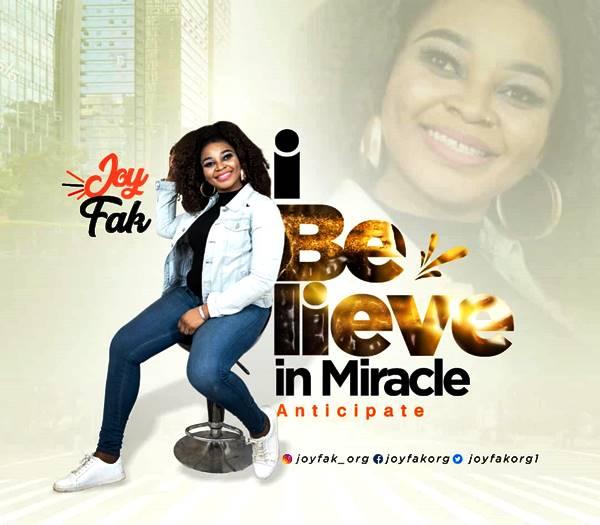 "Indian – based Nigeria Gospel Artiste, Joy Fak Preps New Single ""I Believe in Miracle"""