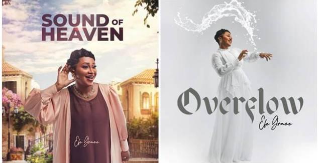 Efe Grace – Overflow + Sound Of Heaven