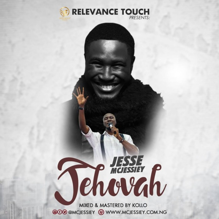 Download Gospel Music: Jesse Mcjessiey - Jehovah » https