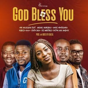 Download: One Halleluyah God Bless You [Mp3 + Lyrics]